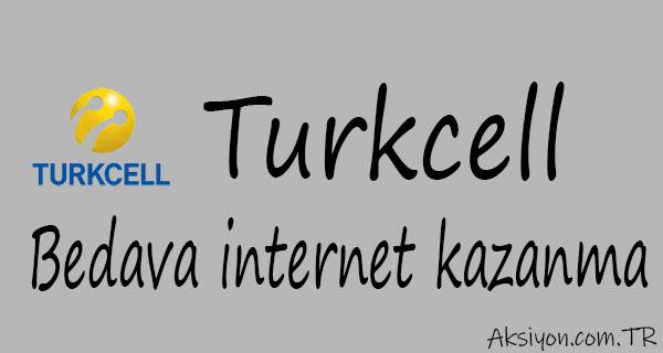 Turkcell Bedava İnternet Kazanma Yöntemleri