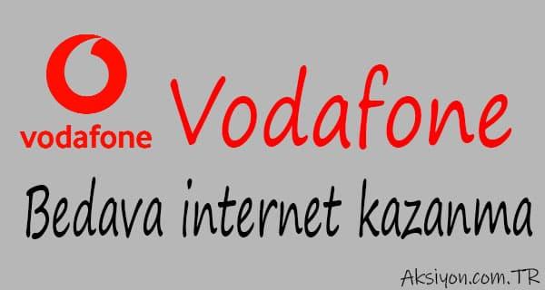 Vodafone Bedava İnternet Kazanma Yöntemleri