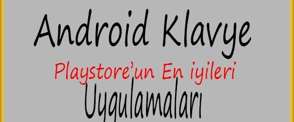 Android için En İyi Klavye Uygulamaları